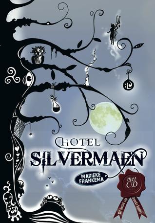Hotel Silvermaen – Marieke Frankema